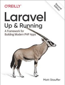 دانلود رایگان کتاب از آمازون ; Laravel-Up-&-Running-A-Framework-for-Building-Modern-PHP-Apps-2019