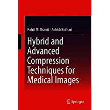 دانلود رایگان کتاب از آمازون/کتاب Hybrid and Advanced Compression Techniques for Medical Images