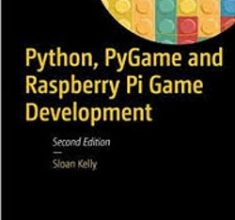 دانلود رایگان کتاب  Python, Pygame, and Raspberry Pi Game Development-Apress