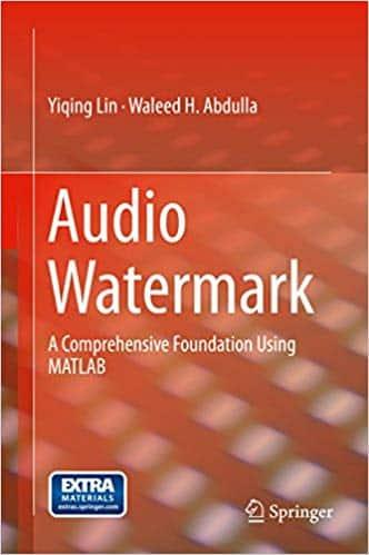 Audio Watermark: A Comprehensive Foundation Using MATLAB / دانلود رایگان کتاب آمازون / واترمارکینگ