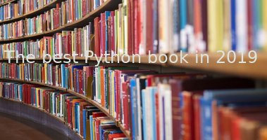 بهترین کتاب های پایتون در سال 2019 / Best-Python-Books-for-Beginners-and-Advanced-Programmers