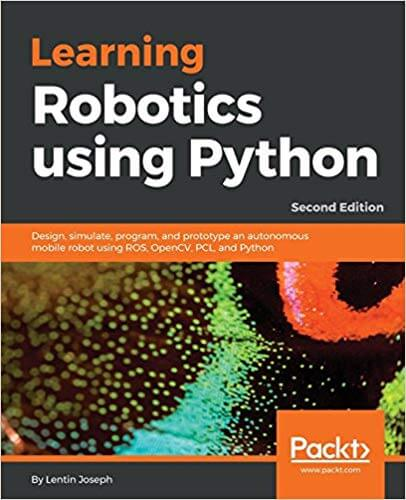 دانلود کتاب Learning Robotics using Python