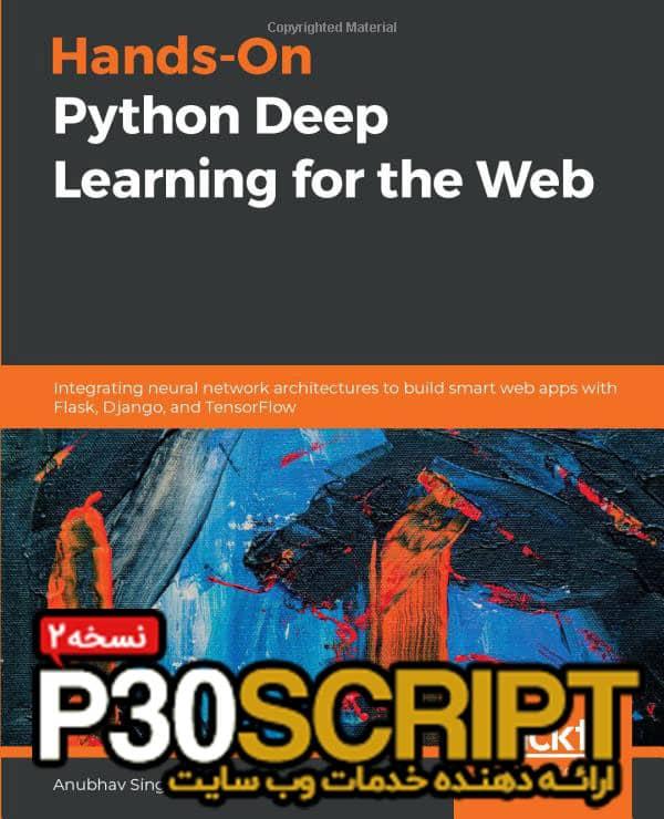 دانلود کتاب Hands-On Python Deep Learning for the Web